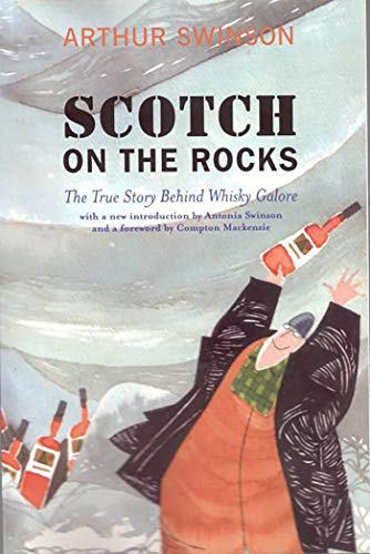 Scotch on the Rocks: The True Story Behind Whisky Galore (English Edition)