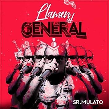 Llamen al General