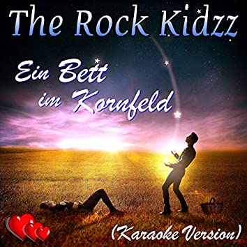Ein Bett im Kornfeld (Karaoke Version)