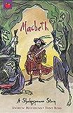 A Shakespeare Story: Macbeth