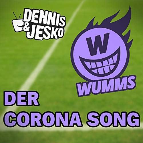 Dennis & Jesko & WUMMS