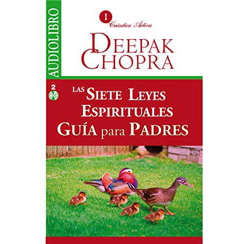 Las Siete Leyes Espirituales, Guía Para Padres [The Seven Spiritual Laws of Success for Parents] audiobook cover art