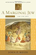 A Marginal Jew: Rethinking the Historical Jesus, Volume 4: Law and Love (The Anchor Yale Bible Reference Library)