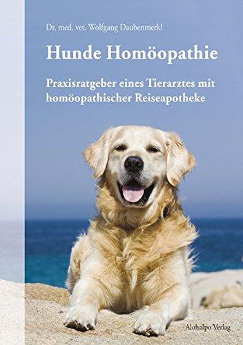 Daubenmerkl, Wolfgang:<br>Praxisratgeber eines Tierarztes mit homöopathischer Reiseapotheke - jetzt bei Amazon bestellen