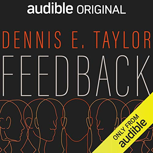 Feedback Audiobook By Dennis E. Taylor cover art