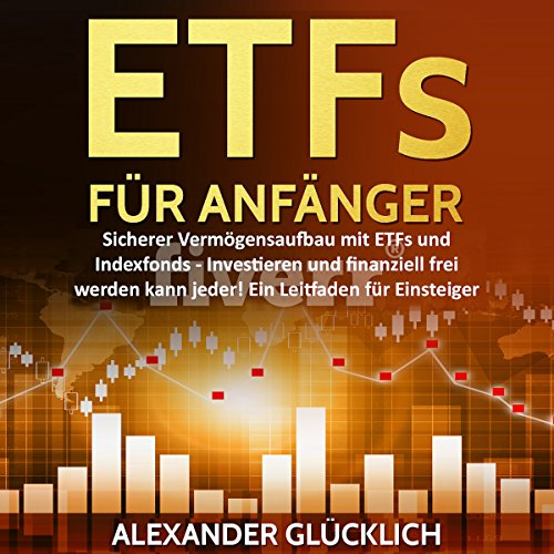 ETFs FÜR ANFÄNGER [ETFs FOR BEGINNERS] audiobook cover art