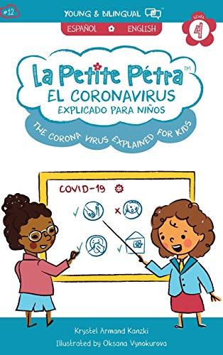 The Coronavirus Explained for Kids: El Coronavirus Explicado para Niños