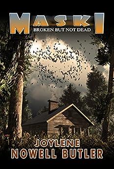Maski: Broken But Not Dead by [Joylene Nowell Butler]