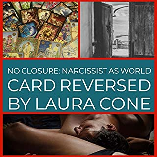 No Closure: Narcissist as World Card Reversed audiobook cover art