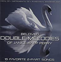 Beloved Double Melodies of Janice Kapp Perry