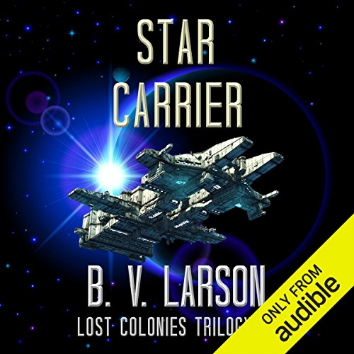 Star Carrier     Lost Colonies, Book 3              Written by:                                                                                                                                 B. V. Larson                               Narrated by:                                                                                                                                 Edoardo Ballerini                      Length: 11 hrs and 48 mins     8 ratings     Overall 4.4