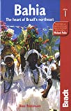 Bahia: The heart of Brazil's northeast (Bradt Travel Guides (Regional Guides))