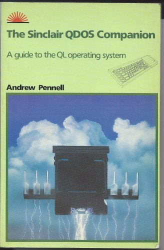 Sinclair Q-DOS Companion: A Guide to the Q. L. Operating System
