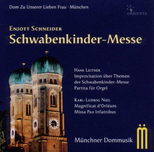 Enjott Schneider: Schwabenkinder-Messe