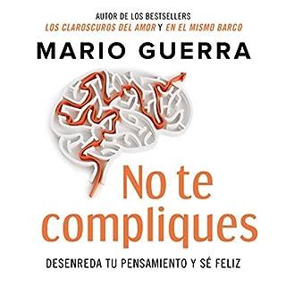 No te compliques [Do Not Complicate Yourself] audiobook cover art