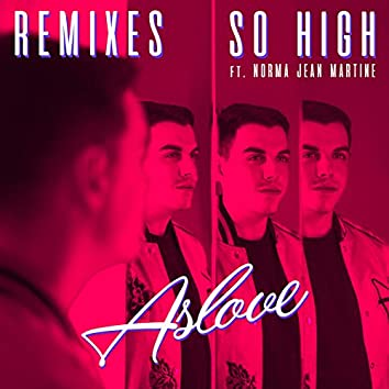 So High (Remixes)
