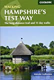 Walking Hampshire's Test Way: The long-distance trail and 15 day walks (British Walking) - Malcolm Leatherdale