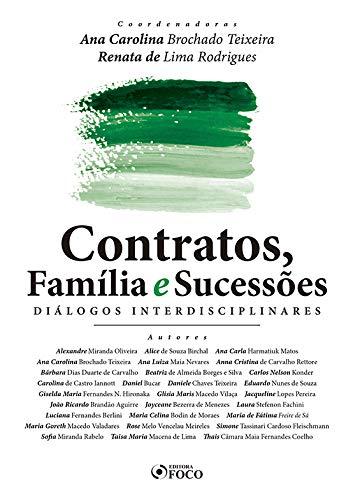 CONTRATOS, FAMÍLIA E SUCESSÕES - DIÁLOGOS INTERDISCIPLINARES