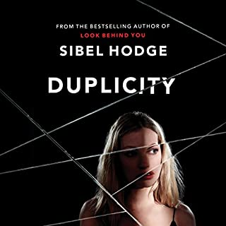 Duplicity                   By:                                                                                                                                 Sibel Hodge                               Narrated by:                                                                                                                                 Simon Vance,                                                                                        Henrietta Meire                      Length: 8 hrs and 4 mins     121 ratings     Overall 4.3