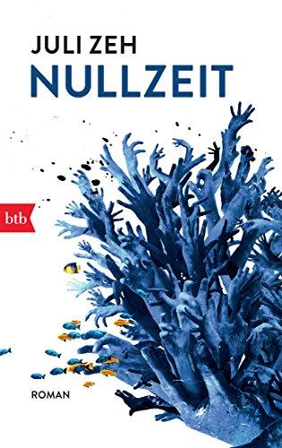 Buchseite und Rezensionen zu 'Nullzeit: Roman' von Juli Zeh
