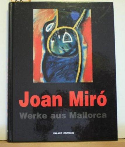 Joan Miró. Werke aus Mallorca. Gemälde, Skulpturen und Arbeiten auf Papier von 1966-1981. Ausstellungskatalog Museum am Ostwall Dortmund 14. Aug. - 14. Nov. 1999