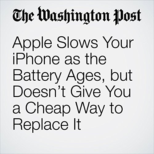 Apple Slows Your iPhone as the Battery Ages, but Doesn't Give You a Cheap Way to Replace It copertina