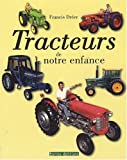 Tracteurs de Notre Enfance - Terres - 10/10/2009