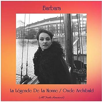La Légende De La Nonne / Oncle Archibald (All Tracks Remastered)