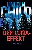 Der Luna-Effekt (Ein Fall für Jeremy Logan, Band 5) - Lincoln Child