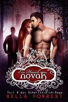 Das Schattenreich der Vampire 8: Ein Hauch von Novak (German Edition) by [Bella Forrest]