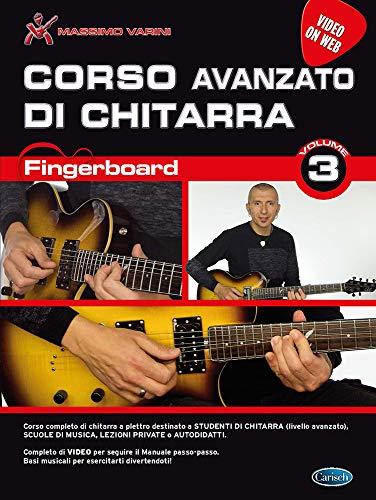 Fingerboard vol. 3 - Corso avanzato di chitarra (versione VOW) + Video online