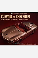 Corvair by Chevrolet: Experimental & Production Cars 1957-1969 (Ludvigsen Library) Paperback