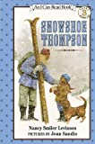 Snowshoe Thompson (I Can Read Level 3)