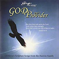 Sing the Word:  God Our Provider