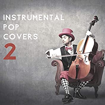 Instrumental Pop Covers 2