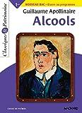 Alcools - Bac français 1re 2022 - Classiques et Patrimoine (2014)...