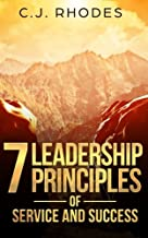 7 Leadership Principles of Service and Success