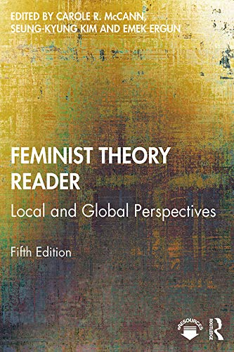 Feminist Theory Reader: Local and Global Perspectives (English Edition)
