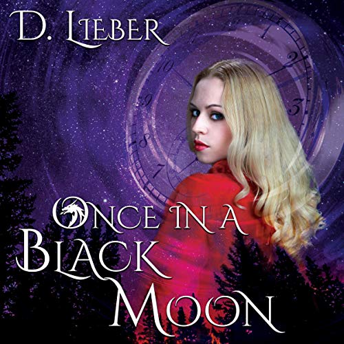 Once in a Black Moon Audiobook By D. Lieber cover art