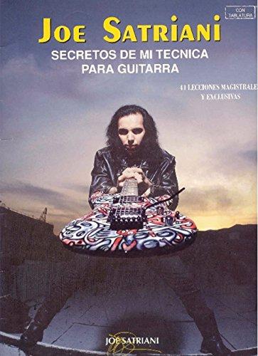 Secretos de Mi Tecnica Para Guitarra: By Joe Satriani