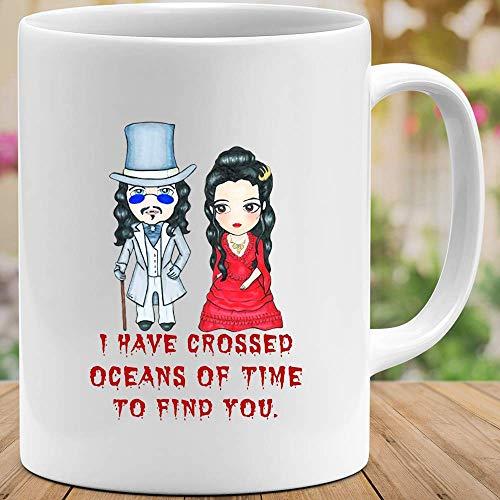 N\A #Dracula Gary #Oldman Quote he Cruzado océanos del Tiempo para encontrarte Taza de Regalo Taza de cerámica 11 oz