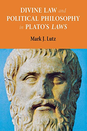 Divine Law and Political Philosophy in Plato's 'Laws'