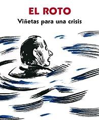 Viñetas para una crisis par El Roto