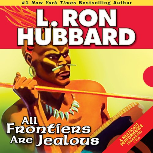 All Frontiers Are Jealous audiobook cover art