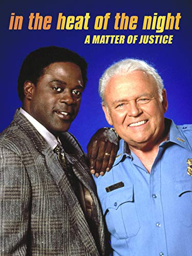 In the Heat of the Night: A Matter of Justice