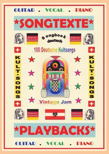 100 Deutsche Kultsongs + Gitarren-Playbacks