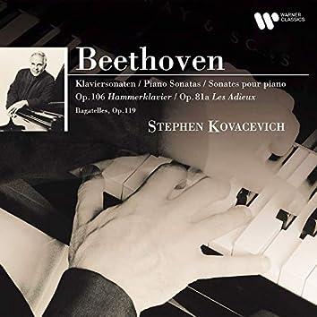 "Beethoven: Bagatelles, Op. 119, Piano Sonatas Nos. 26 ""Les Adieux"" & 29 ""Hammerklavier"""