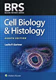 BRS Cell Biology and Histology (Board Review Series) - Leslie P. Gartner