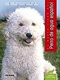 El nuevo libro de perro de agua espanol / The new book of Spanish Water Dog (Animales de compañía / Pets) (Spanish Edition) by Josefina Toldrá-Gómez(2009-05-30)