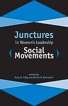 Junctures in Women's Leadership: Social Movements (Junctures: Case Studies in Women's Leade)